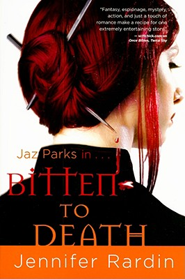 Bitten to Death By Rardin, Jennifer